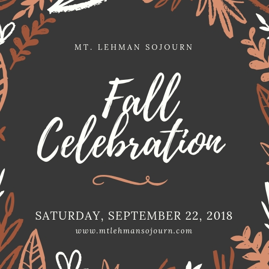 Mt. Lehman Sojourn's A Special day to Celebrate Fall